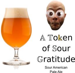 A Token Of Sour Gratitude