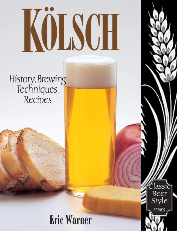 23198 kolsch history brewing techniques recipes